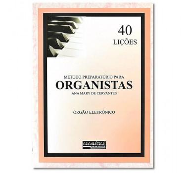 METODO ORGANISTAS ANA MARY DE CERVANTES PREPARATORIO 40 LICOES