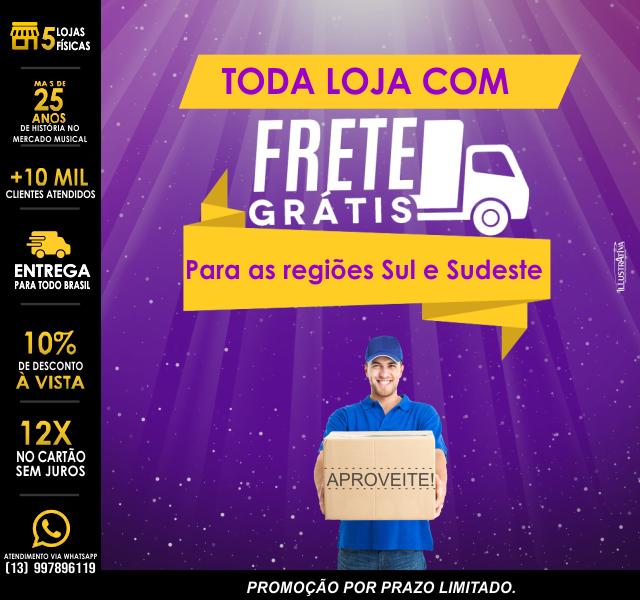 FRETE GRÁTIS P/ SUL E SUDESTE